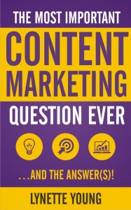 The Most Important Content Marketing Question EVER